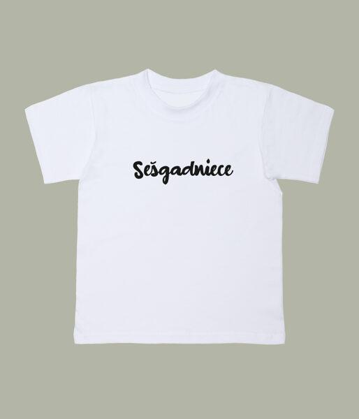 """T-krekls """"Sešgadniece"""""""